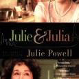 I purchased and read Julie & Julia – My Year of Cooking Dangerously because I had recently watched the film.  That film, starring Meryl Streep and Amy Adams, was great...